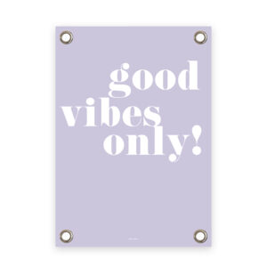 Tuinposter paars/wit good vibes